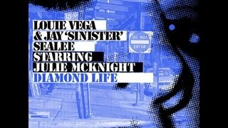 Louie Vega & Julie McKnight - Diamond Life (Daddy