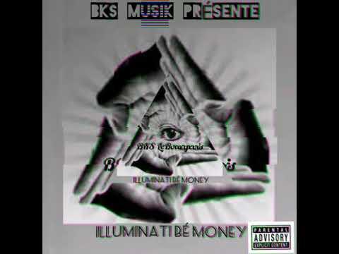 Download BKS LeBourgeois.   ILLUMINATI BÉ MONEY