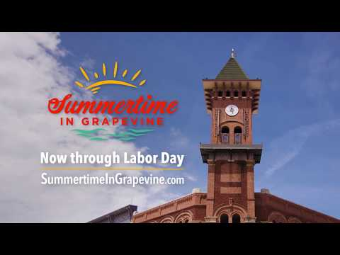 Come Visit Summertime In Grapevine