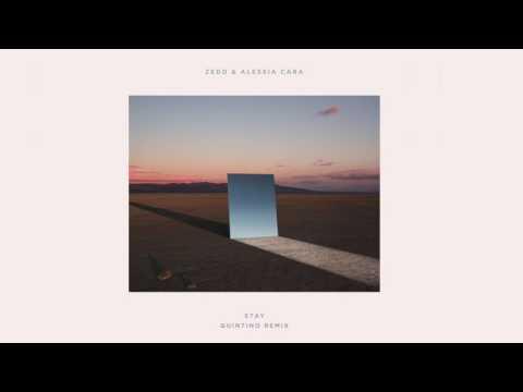 Zedd & Alessia Cara - Stay (QUINTINO REMIX) - اغنية امريكية  نار  2017  لاتفوتك