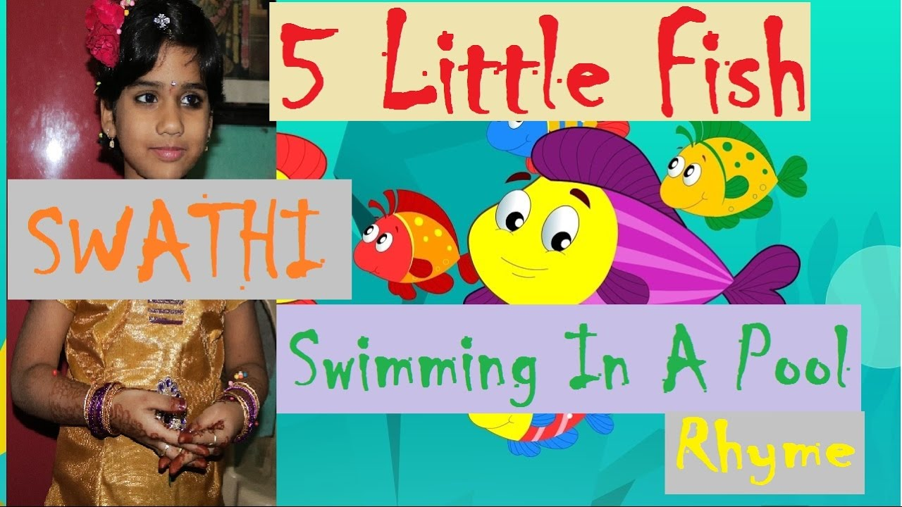 Five little fish swimming in a pool rhyme by swathi youtube for Little fish swimming