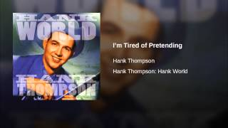 I'm Tired of Pretending