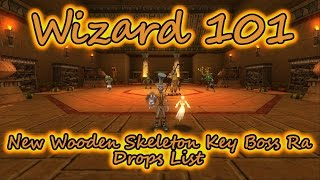 Wizard101: NEW Wooden Skeleton Key Boss RA Drops List - Krokotopia