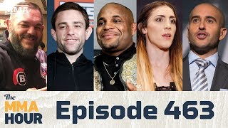 The MMA Hour: Episode 463 (w/ Daniel Cormier, Jon Anik, Ryan Hall, Megan Anderson, Conan Silveira)