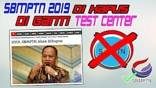 Download Video SBMPTN 2019 DI HAPUS, DIGANTIKAN DENGAN TES CENTER !!! MP3 3GP MP4