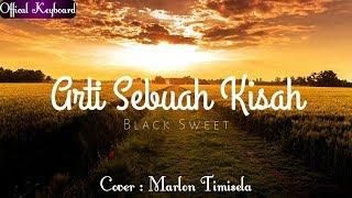 Download Mp3 Black Sweet - Akhir Sebuah Kisah   Cover Marlon Timisela 2018