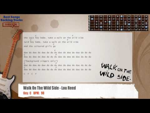 Walk On The Wild Side - Lou Reed Guitar Backing Track with chords and lyrics