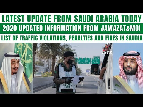 Jawazat & MOI Announced List Of Traffic Violations,Penalties & Fines|Saudi Arabia Latest Update 2020