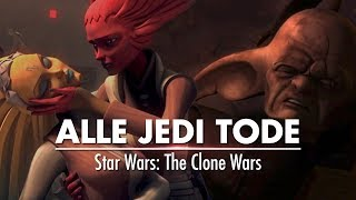 Alle Jedi Tode in Star Wars: The Clone Wars!