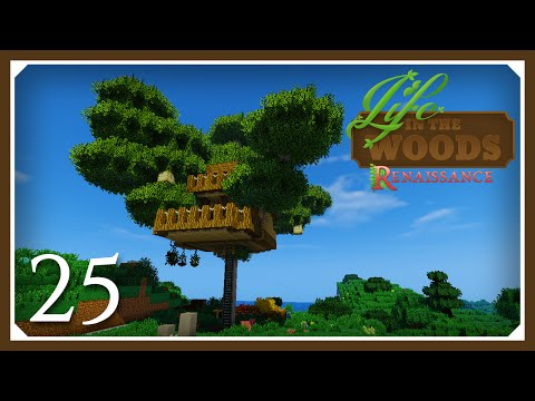 Life in the Woods Renaissance Hungry | Tree House! | E25 | (Minecraft Mods 1.7.10 )