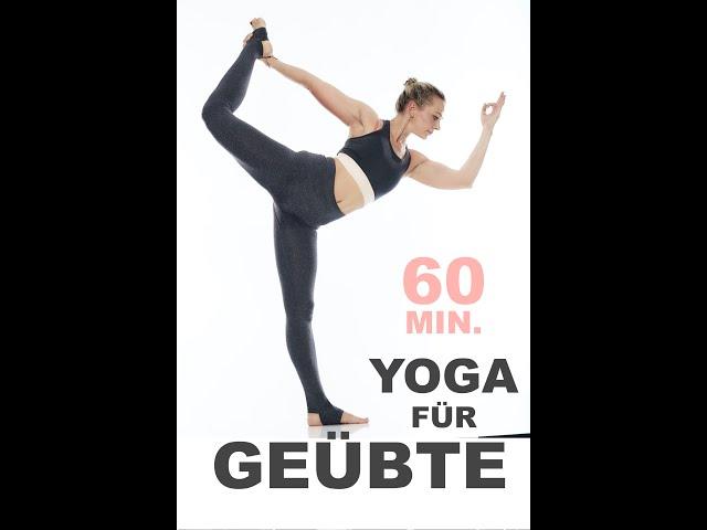 Yoga für Geübte | Schwitzen, Atmen, Spaß | Mobilität & Flexibilität in Armen, Hüften, Rücken, Beinen