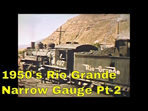 1950s Rio Grande Narrow Gauge Steam Part-2