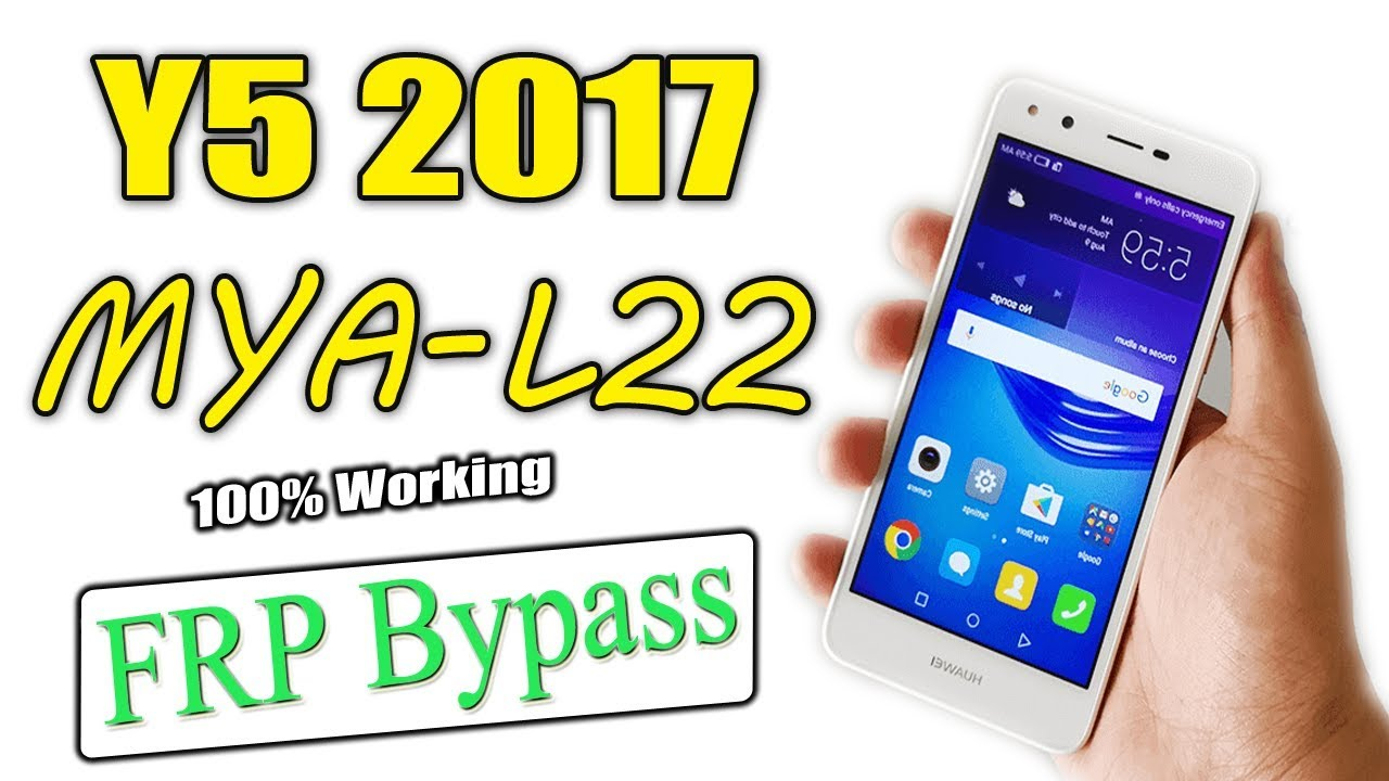 HUAWEI Y5 2017 - MYA L22 FRP LOCK REMOVE GOOGLE ACCOUNT BYPASS |HOW TO FLASH