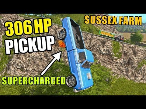 SUPERCHARGED PICKUP | Sussex Farm - Farming Simulator 17 - Ep1
