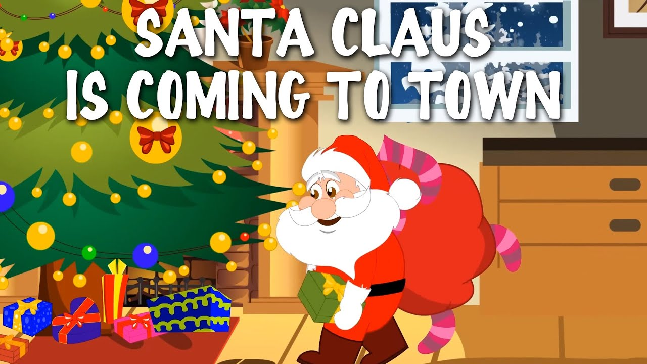 Santa Claus Is Coming To Town | Popular English Christmas Carols For Kids - YouTube