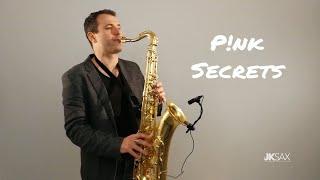 P!nk - Secrets - JK Sax Cover