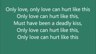 Only Love Can Hurt Like This ~ Paloma Faith ~ Lyrics