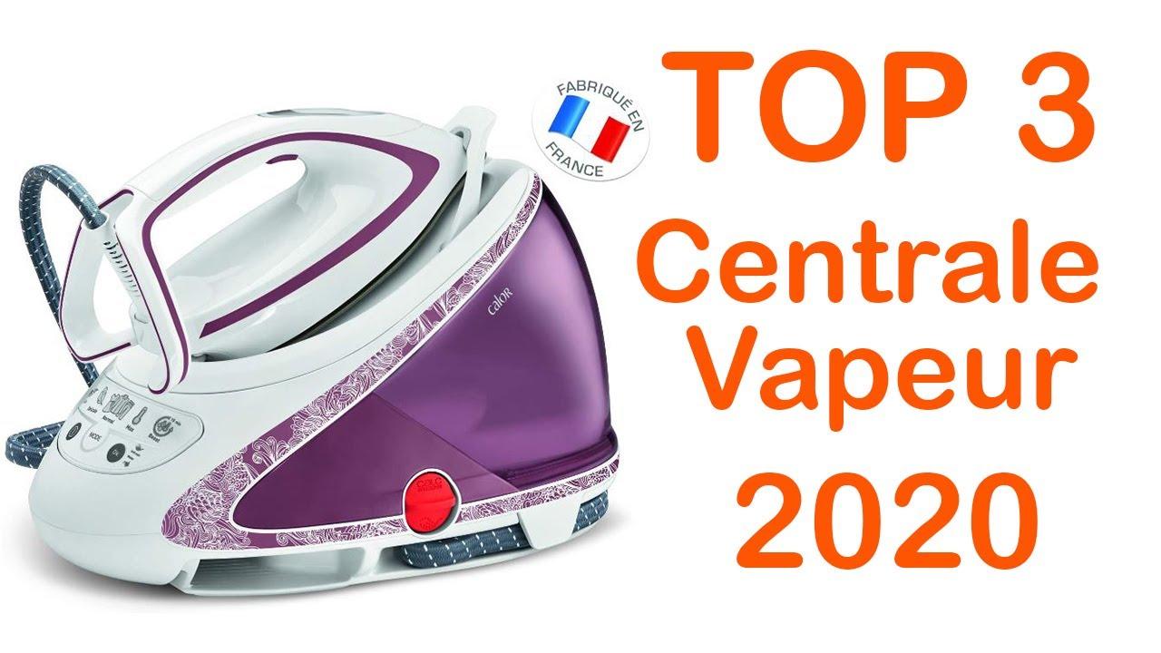 top 3 meilleur centrale vapeur 2020