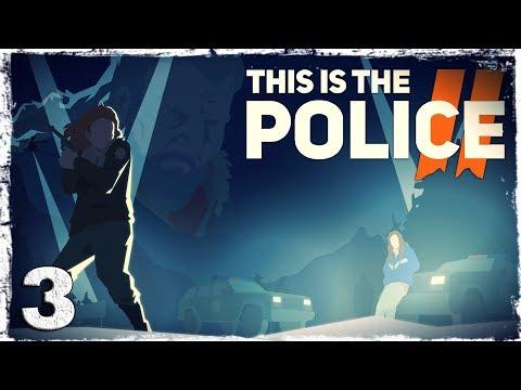 Смотреть прохождение игры This Is the Police 2. #3: Почему я здесь, Лили?