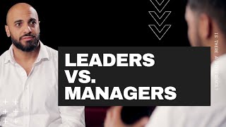 Download Leaders vs Managers - Feat. Tarek Soufy
