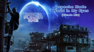 READY PLAYER ONE  Soundtrack: Depeche Mode - World in My Eyes (Cicada Mix)