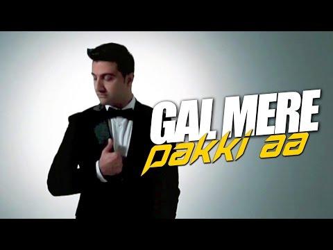 Gal Mere Pakki Aa song lyrics