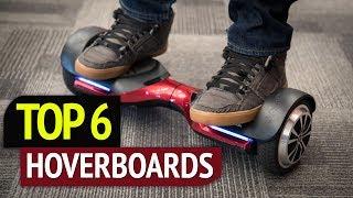 TOP 6: Best Hoverboards