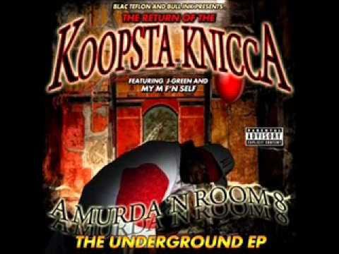 Koopsta Knicca - Deadly Stang