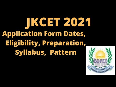 JKCET 2021: Application Form, Exam Date, Pattern, Eligibility, Syllabus