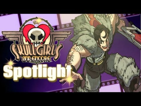 Skullgirls 2nd Encore Spotlight: Beowulf