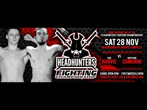 "Headhunters Fighting Championship - Andy Cameron ""V"" Keir Harvie"