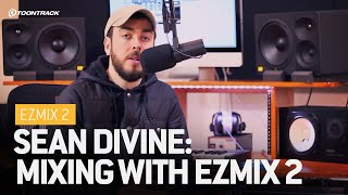 sean divine mixing with ezmix 2