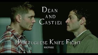 Dean and Castiel - Portuguese Knife Fight