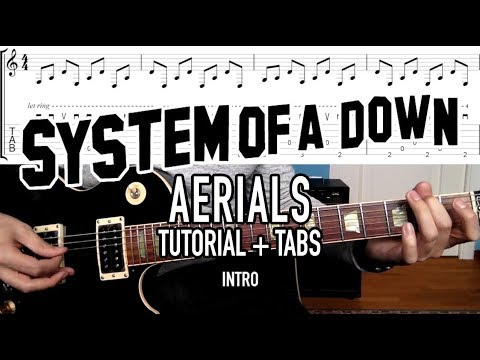 Aerials - System of a Down (Tutorial + Tabs)