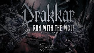 "DRAKKAR ""Run With The Wolf"" (official lyric video)"