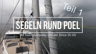 """Sirius 35 DS Ostsee Segeln """"Rund Poel"""" als Familie / Sailingsomeday"""