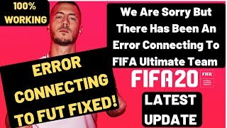 FIFA 20 Error connecting To FIFA Ultimate Team FIXED| We Are Sorry But There Has Been An Error FIXED