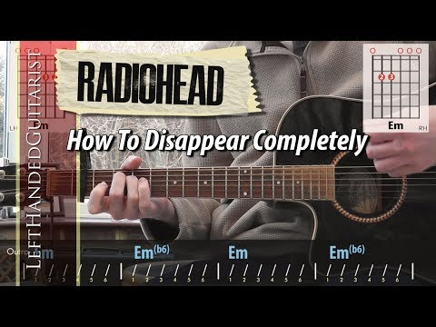 Radiohead - How To Disappear Completely | guitar lesson