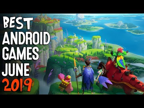 Best Android Games June 2019 | Top 10 New Android Games Review With Gameplay