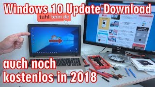 Windows 10 Update Download und Lizenz noch kostenlos in 2018 - [4K Video]