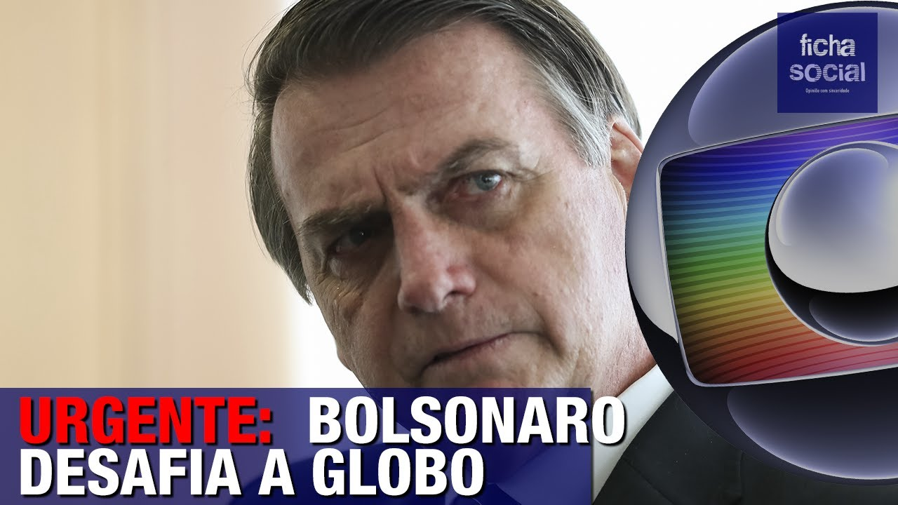 URGENTE: BOLSONARO DESAFIA WILLIAM BONNER E A REDE GLOBO AO VIVO