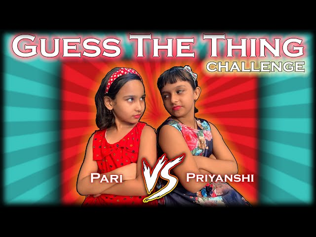 Guess the Things Challenge | #LearnWithPari #learnwithpriyanshi