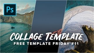 FREE Photoshop Collage Template!