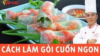 Cách làm Gỏi Cuốn ngon cùng với Chef Thái | How to make Summer Roll