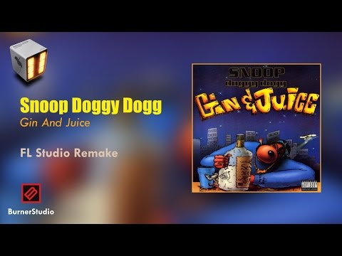 Snoop Doggy Dogg - Gin and Juice (Instrumental Remake)