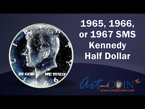 1965, 1966, or 1967 SMS Kennedy Half Dollars at Art and Coin TV