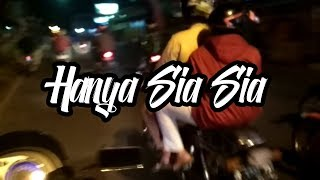 Hanya Sia-Sia || Story WA Baper Anjas Purwa