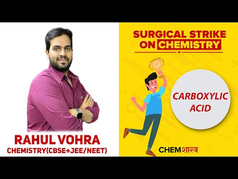 Carboxylic Acid Derivatives | Organic Chemistry | JEE Mains 2020 | ChemShastra | Rahul Vohra