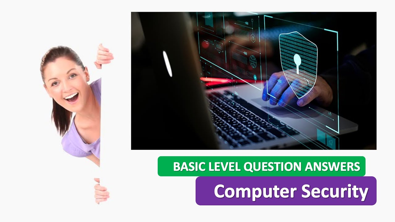 Computer Security QUESTION ANSWERS