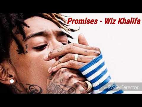 Promises - Wiz Khalifa (Lyrics)